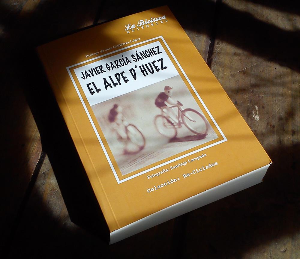 """Foto de la Reedición de """"El Alpe d'Huez"""" de la Editorial La Biciteca a la venta en Ciclos Esplendor, Calle Merced, 11 33202 Gijón Asturias, España"""