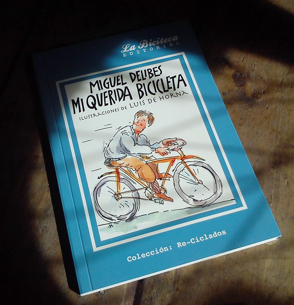 """Foto de la Reedición de """"Mi querida Bicicleta"""" de la Editorial La Biciteca a la venta en Ciclos Esplendor"""